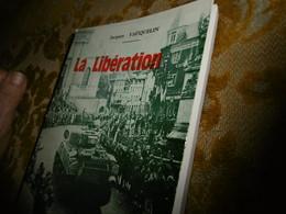 RARE ! Jacques VAUQUELIN : La Libération De BOLBEC ( Août-Septembre 1944) - Normandie