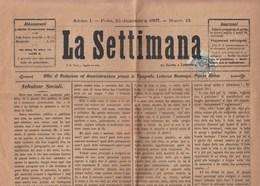 """457 - Giornale """"La Settimana """" Del 10 Dicembre 1887 Spedito Da Pola  Con 1 Kr. Verde. - 1850-1918 Empire"""