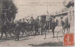 CPA Besançon - Fêtes Des 13, 14 Et 15 Août 1910 - Arrivée Du Président Fallières à La Gare Viotte (très Belle Scène) - Besancon
