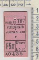 Biglietto F.s. Locale 3° Classe Portogruaro / Venezia S. Lucia Regno Riduz. 70% - Railway