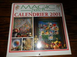 2 ANCIENS CALENDRIERS MAGICPATCH  2001 ET 2002 / LIVRET REALISATION 2002 MANQUANT - Loisirs Créatifs