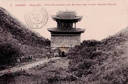 CPA/ Mong Tzeu Yunnan  (Chine) Porte Monumentale Et Route Impériale Stamp Timbre Surchargé - China