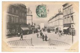 CLERMONT FERRAND La Place Gilbert-Gaillard Et Le Puy De Dôme - Clermont Ferrand