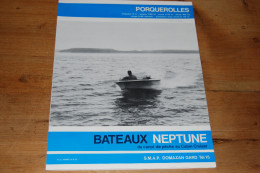 Dépliant 4 Pages Bateaux Neptune SMAP Domazan Gard, Modèle Porquerolles, Dinghy Pour Ski Nautique, Photos NB - Sport En Toerisme