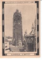 Collection Du Chocolat Menier  N°  413   Dunkerque  Le Beffroi - Vieux Papiers