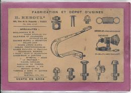 Fabrication Et Dépot D' Usine  H. REBOUL  196, Rue De La Roquette PARIS  Spécialités  Boulonnerie ... - Vieux Papiers