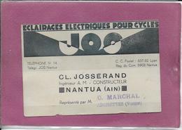 Eclairage  électriques Pour Cycles  CL. JOSSERAND  NANTUA  Repre. G. MARCHAL  - Archettes  ( Vosges ) - Cartoncini Da Visita