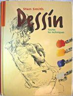 DESSIN : TOUTES LES TECHNIQUES - Stan SMITH - Autres