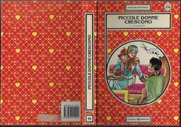 """Libro Di L.M.Alcott """"PICCOLE DONNE CRESCONO"""" Ill.M.Sbattella 1988-pp.239-17,5x25-gr.850-------(574E) - Bambini E Ragazzi"""