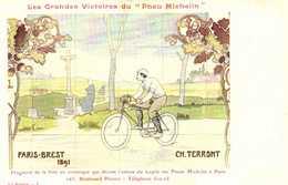 """Les Grandes Victoires Du """"Pneu Michelin"""" PARIS BREST 1891 CH TERRONT RV Le Pneu Michelin Boit L'Obstacle - Publicité"""