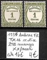 NB - [838743]TB//**/Mnh-c:16e-Andorre Français 1935 - TX16, 1c Olive, 2 TB Nuances - Nuevos