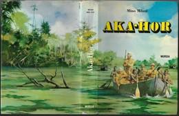 """Libro Di M.Milani """"AKA-HOR"""" Ill.G.D'Achille-edit.Mursia 1971-pp.231-fo.16,5x23-gr.800-------(576E) - Bambini E Ragazzi"""