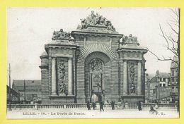 * Lille - Rijsel (Dép 59 - Nord - France) * (F.L., Nr 10) La Porte De Paris, Monument, Animée, Poort, Rare, Old - Lille