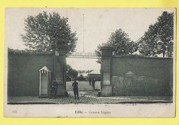 * Lille - Rijsel (Dép 59 - Nord - France) * (nr 101) Caserne Négrier, Armée, Army, Soldat, Entrée, Unique, TOP - Lille