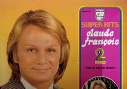 33 T Vinyle Claude François Super Hits (double Album, Philips) - Vinyles