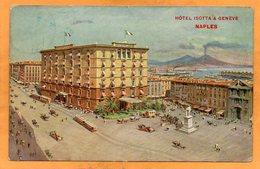 Hotel Isotta & Geneve Napoli Italy 1908 Postcard - Napoli (Naples)