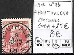 D - [844439]TB//O/Used-Belgique 1905 - N° 74, Relais (étoiles) *HOUTHALEN*, Concours, COBA + 25e, Familles Royales, Rois - Marcofilia