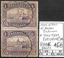 D - [844459]TB//O/Used-Belgique 1915 - N° 145, Relais (étoiles) *HOUTEM (VEURNE)*, 1f Anvers, RARE, Paire, Bateaux, Tran - Cachets à étoiles