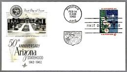 50 Aniv. Estado De ARIZONA - CACTUS. SPD/FDC Phoenix AZ 1962 - Cactus