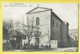 * Marseille (Dép 13 - Bouches Du Rhone - France) * (EL, Nr 154) église Saint Charles, Belle De Mai, Church, Kirche, Rare - Altri