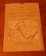 Carta Delle Zone Turistiche D'Italia. Touring Club Italiano. Cortina D'Ampezzo .1955. - Autres