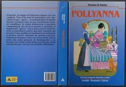 "Libro Di E.H.Porter ""POLLYANNA"" Ill.D.Guicciardini-Mondadori 1989-pp.224-16x22,-gr.650-------(578E) - Bambini E Ragazzi"