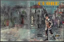 """Libro Di E.De Amicis """"CUORE"""" Ill.D.Guicciardini-Mursia 1970-pp.220-16,2x23,3-gr.840-------(579E) - Bambini E Ragazzi"""