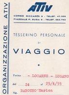 ATIV-TESERINO PERSONALE DI VIAGGIO TORINO- LOCARNO-LUGANO-1955 - Abbonamenti