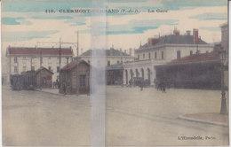 CPA  CLERMONT-FERRAND  LA GARE - Clermont Ferrand