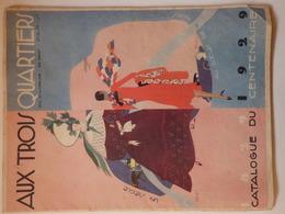 """Catalogue Du Centenaire """"Aux Trois Quartiers"""" De 1829-1929. Couverture Signée Illustrateur L. Bénigni. 36 P. - Catalogues"""