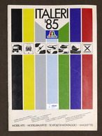 Modellismo - Catalogo Italeri - Scatole Di Montaggio - 1985 - Navi, Aerei, Auto - Non Classificati