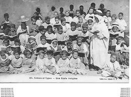 Algérie -Scènes Et Types- Une Ecole Indigène - Argelia