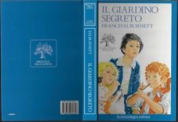 """Libro Di F.H.Burnett """"IL GIARDINO SEGRETO"""" 1988-pp.212-form.17,5x24,5-gr.740-------(581E) - Bambini E Ragazzi"""