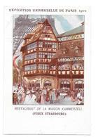 Cpa: 75 PARIS Exposition UnIverselle 1900 - Restaurant De La Maison KAMMERZELL (Cinéorama) Vieux Strasbourg (rare) - Expositions