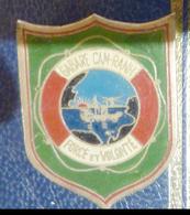 MILITARIA, INSIGNE Gabare Cam-Ranh ( Indochine ) - Marinera