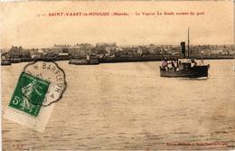 SAINT VAAST LA HOUGUE (50) Le Vapeur LA SONDE Sortant Du Port - Belle Carte Postée - Saint Vaast La Hougue