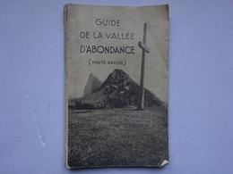 OHM Guide De La Vallée D'Abondance Haute Savoie H. Lartilleux André Blanc 1939 - Aardrijkskunde