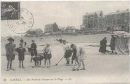 CAYEUX Sur MER : Une Partie De Croquet Sur La Plage - Cayeux Sur Mer
