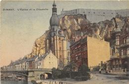 Dinant - L'Eglise Et La Citadelle - Dinant