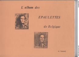 L'album Des épaulettes Par M. TAVANO Pour Le Planchage 145pp; Très Bon état Et RRR - 1849 Epaulettes