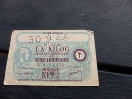 V-P 17 , Billet De 1 Kilo De Produit Siderurgique, Acier Ordinaire, 30-9-1944 - Bonos