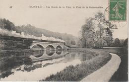 Manche :  SAINT  LO :  Bords  De La  Vire , Pont , Train - Saint Lo