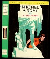 "Bibliothèque Verte - Georges Bayard - ""Michel à Rome"" - 1974 - Bibliotheque Verte"