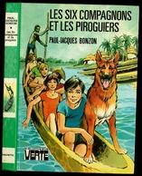 """B.V. - Série 6C - Paul-Jacques Bonzon - """"Les Six Compagnons Et Les Piroguiers"""" - 1980 - Bibliothèque Verte"""