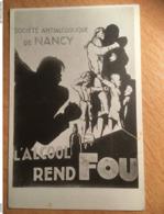 Concours D'affiches Antialcooliques  Société Antialcoolique De Nancy : L'Alcool Rend Fou Début 1900 Publicité - Nancy
