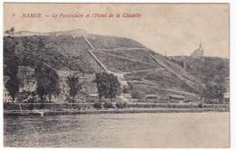 NAMUR - Le Funiculaire Et L'Hôtel De La Citadelle - Namur