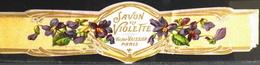 ETIQUETTE ANCIENNE - SAVON à La Violette - Victor VAISSIER - Paris - En Bon Etat - Etiquettes