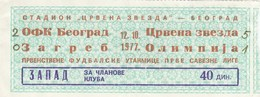 FK Crvena Zvezda Beograd  NK Olimpija Ljubljana  OFK Beograd NK Zagreb 12.10.1977. Ticket Fc Football Yugoslavia - Tickets D'entrée
