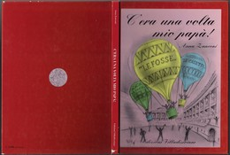 """Libro Di A.Zanconi """"C'era Una Volta Mio Papà"""" Ediz.Villadiseriane 1993-pp.142-gr.980-------(585E) - Bambini E Ragazzi"""