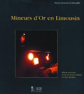 MINEURS D'OR EN LIMOUSIN Haute-Vienne P.C. GUIOLLARD MINES - Autres